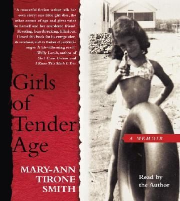 Girls of Tender Age by Mary Ann Tirone Smith 2005, CD, Abridged