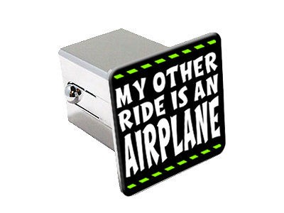 My Other Ride Is An Airplane   2 Chrome Tow Trailer Hitch Cover Plug
