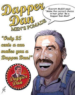 Dapper Dan Hair Pomade Tin Ad O Brother Where Art Thou