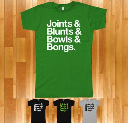 Joints BLUNTS Bowls BONGS T Shirt 420 Cannabis Marijuana Pot Weed s