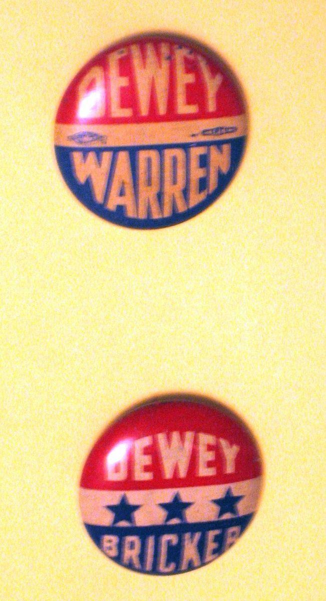 Dewey and Warren Plus Dewey and Bricker Campaign Button Pins