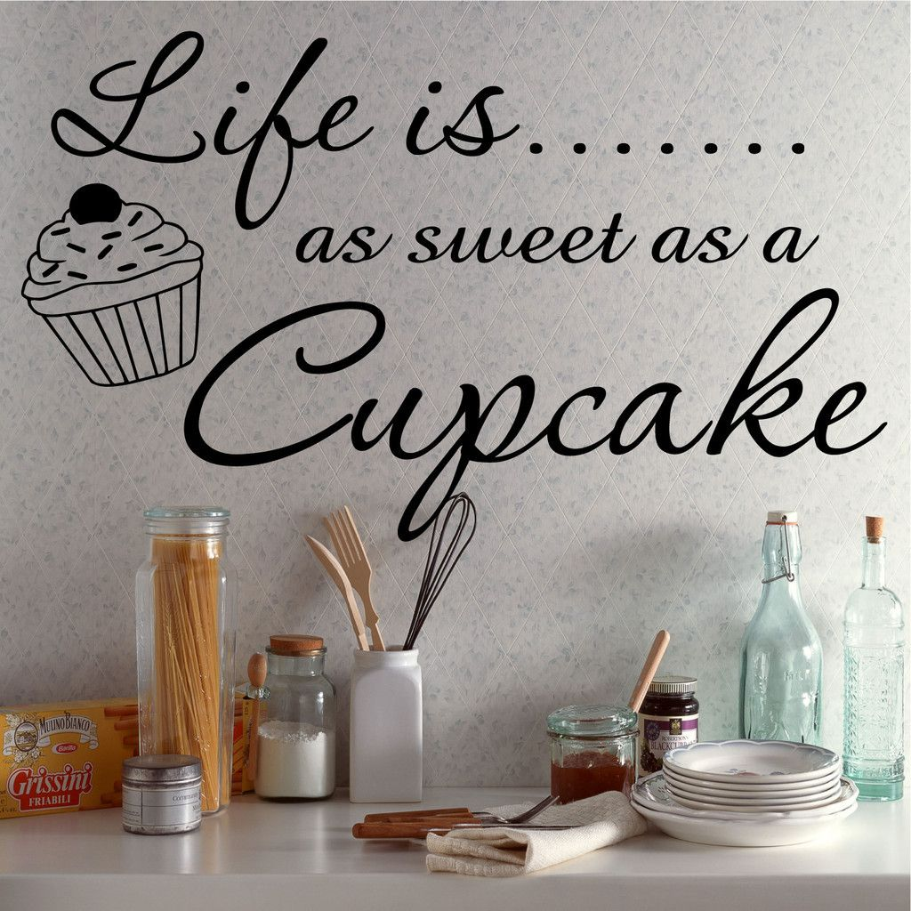 Kitchen Decor Quotes: Wall Art Quote Life Is A Cupcake Kitchen Decor W215